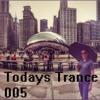 Todays Trance w/ Alex Kaspr - 005