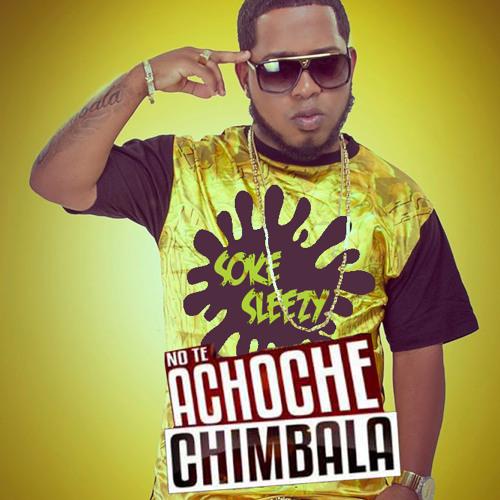 No Te Achoche (SokeSleezy Club Mix)