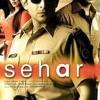 Palkein Jhukaao Na Sehar (2006)