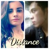 Distance - @famousangsa and @HeyitsmeGabsMuller (Cover of Christina Perri and Jason Mraz)