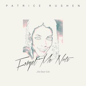 Forget Me Nots (Jillie Bean Edit) by Patrice Rushen