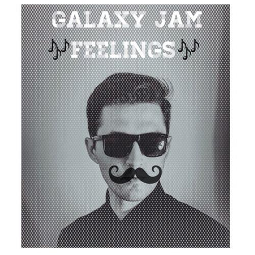 GALAXY JAM - Feelings