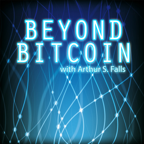 Beyond Bitcoin - 12 - The Future Of Storj