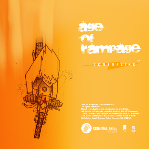 Age of Rampage - Adrenaline EP [CTR006 13.11.2014]