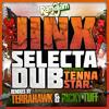 JINX - SELECTA DUB ft. TENNA STAR  [RAMA8 - OUT NOW!]