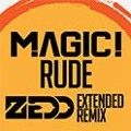 Magic! Rude (Zedd Remix) Artwork
