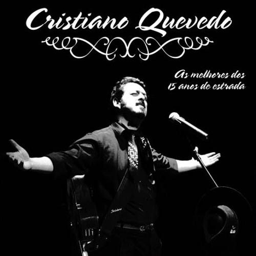 Cristiano Quevedo - 15 Anos de Estrada