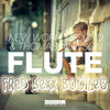New World Sound & Thomas Newson - Flute (Fred Bexx Bootleg) [DL LINK ON BUY]