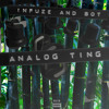 Infuze & Bot - Analog Ting (SNACKS.063) mp3