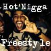 Hot Nigga Freestyle