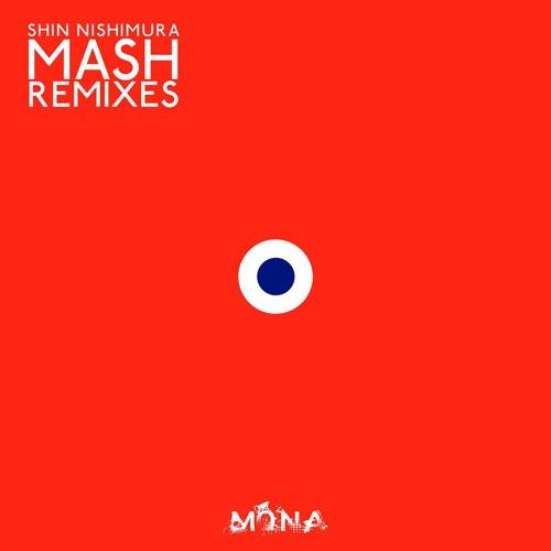 Shin Nishimura - Mildenhall (PHAN PERSIE Remix) / 2013.09 Mona Records(Spain)
