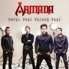 Armada - Pergi Pagi Pulang Pagi Free MP3 Downloads