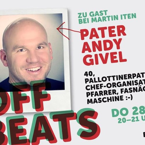 Offbeats mit Pater Andy Givel