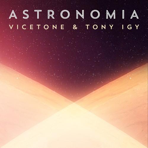 Vicetone Y Tony Igy - Astronomia (Ext Edit Dj Perreo)