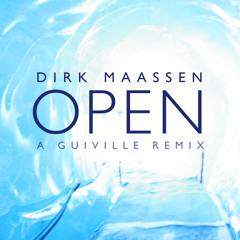 Dirk Maassen - Open (Guiville Remix)