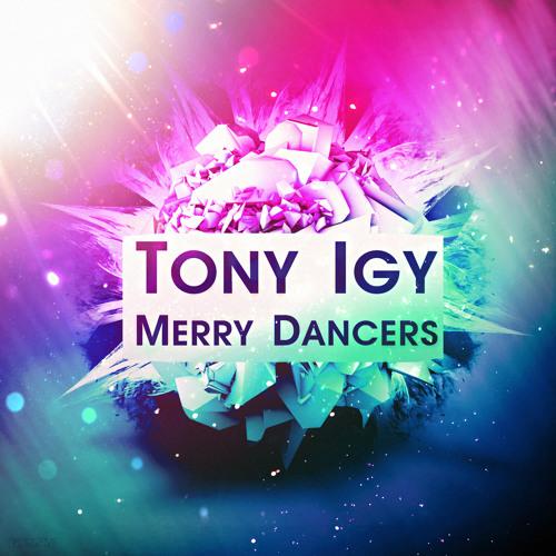 Tony Igy Tony Igy Merry