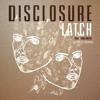 Download Disclosure - Latch ft. Sam Smith (Ken Loi Remix) Mp3
