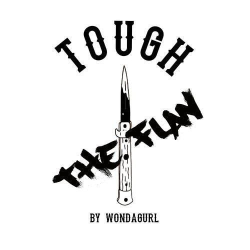 Tough (Prod. By Wondagurl)
