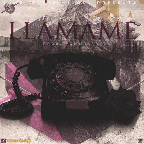 Tommy Artz - Llamame (Audio Oficial) | @TommyArtz