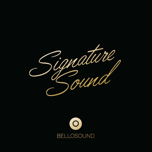 "BELLOSOUND presents the ""Signature Sound"" (continuous mix)"