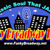 Funky Broadway Radio-Classic Soul That Jams