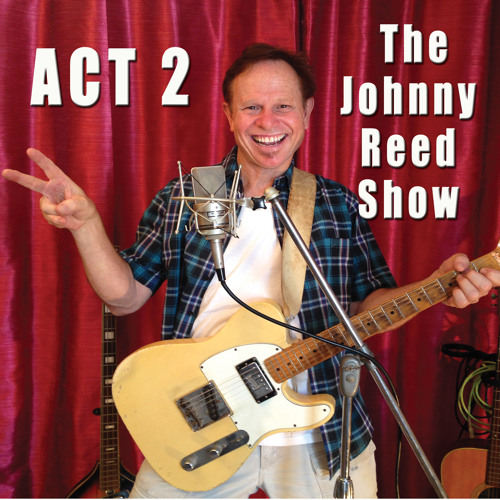 ACT 2: The Johnny Reed Show [2014]