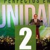 2014 - 08 - 27 APOSTOL RONALD CASTILLO SEGUNDA CONFERENCIA PERFECTOS EN UNIDAD