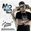Mo Beatz - Bread Winner (ft. Trina)