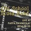 Live at Pappa Ravintolat 2014-08-23