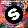 DVBBS & Joey Dale - Deja Vu (ft Delora) (OUT NOW)