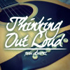 Thinking Out Loud - Ed Sheeran (Rough Cover)