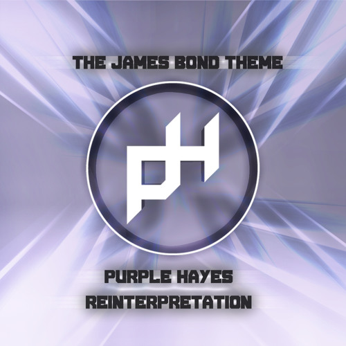 The James Bond Theme (Purple Hayes Reinterp ) - Monty Norman