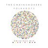 The Chainsmokers - Polkadots (Original Mix)[Free Download]