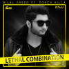 Lethal Combination - Bilal Saeed