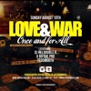 LOVE AND WAR - G-BO THE PRO, DJ REI DOUBLE R & DJTEDSMOOTH