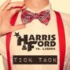 Harris & Ford feat. LISAH - Tick Tack (Gorerro Bootleg)