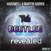 Hardwell & Martin Garrix - Carousel (Tarcan Gul #BigRoomChallenge Bootleg) (Preview) FREE DL