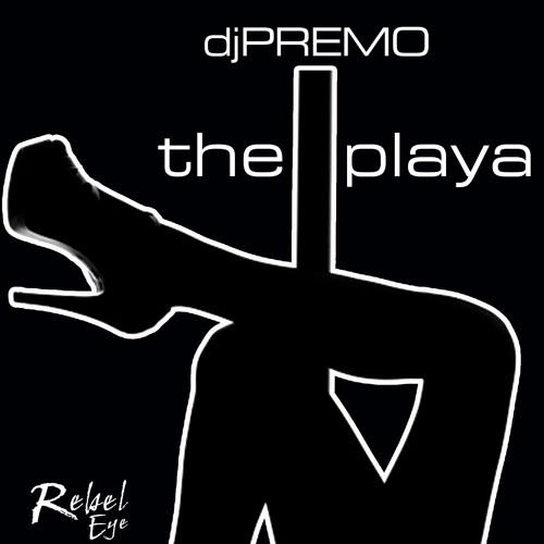 DJ Premo - The Playa - Preview