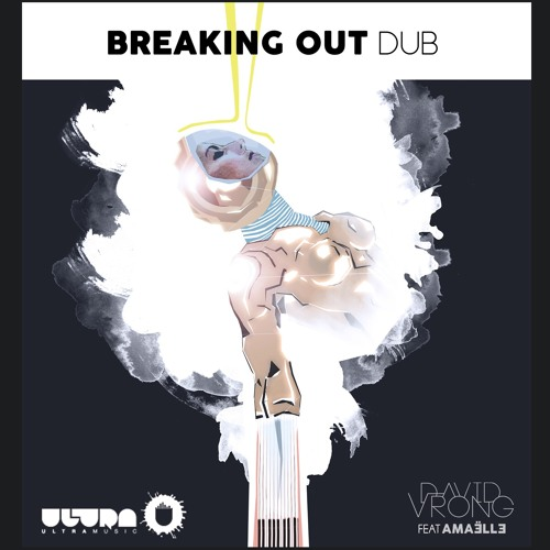 David Vrong feat. Amaëlle - Breaking Out (Dub)
