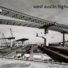 WEST AUSTIN HIGHWAY MP3