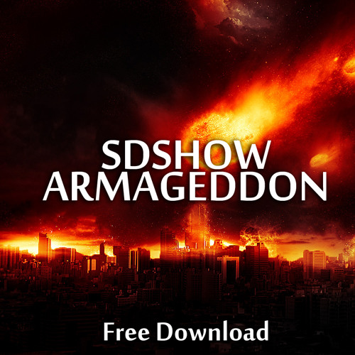 SDSHOW - Armageddon (Original Mix)