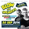 Blow The Speakers - Mixtape #11
