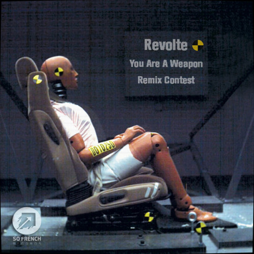 Revolte Remix Contest [You Are A Weapon]