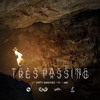 Tres.Passing ft. Dirty Sanchez, YL & JAB47