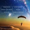 Parachute vs Stellar vs Raise Your Head (Giac Bootleg) - Otto Knows vs Daddys Groove vs Alesso