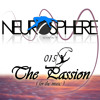 The Neurosphere Show [015]: The Passion