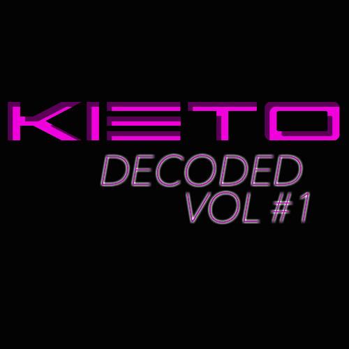 DJ KIETO DECODED