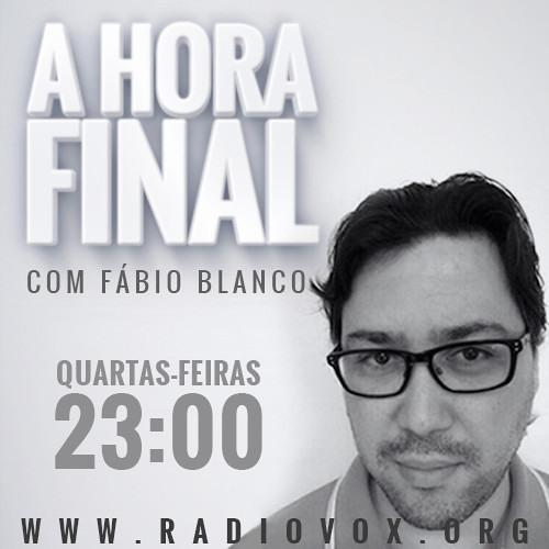 A HORA FINAL - A MANIPULAÇÃO DA NOVA ORDEM MUNDIAL - FABIO BLANCO - 27/08/2014
