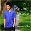 Omar Isidro - My saving grace