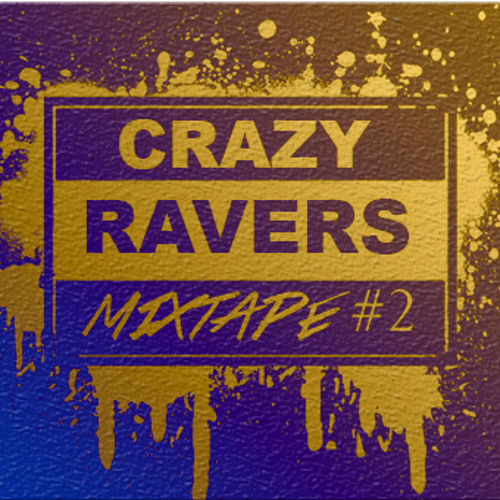 CRAZY RAVER´S MIXTAPE #2